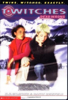Dead Wrong (T*Witches, No. 4) (Paperback)