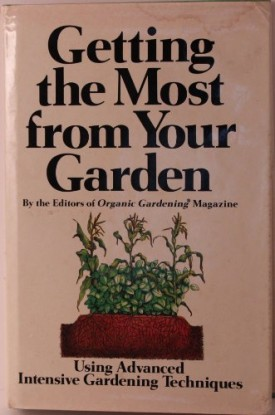Getting the Most from Your Garden (Hardcover)