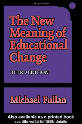The New Meaning of Educational Change (Paperback)