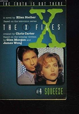 Squeeze (The X-Files, No. 4)