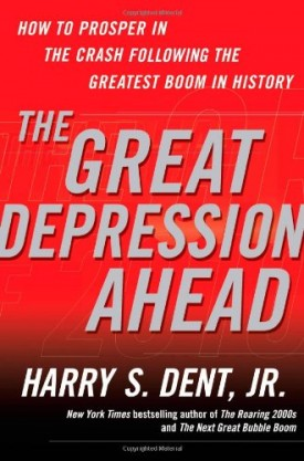 The Great Depression Ahead: How to Prosper in the Crash Following the Greatest Boom in History (Hardcover)