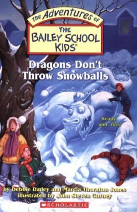 The Bailey School Kids #51: Dragons Don't Throw Snowballs