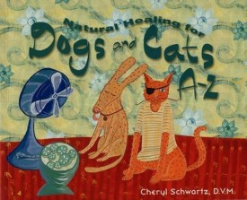 Natural Healing for Dogs and Cats A-Z (A--Z Books) (Paperback)