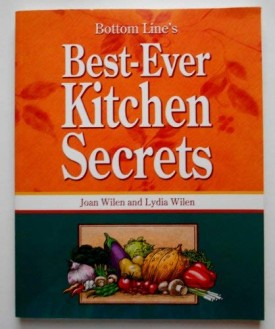 Bottom Line's Best-Ever Kitchen Secrets (Bottom Line Secrets) (Paperback)