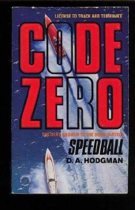 Speedball (Code Zero, No 1) (Mass Market Paperback)