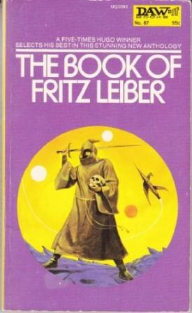 The Book of Fritz Leiber - DAW No. 87 (Vintage 1974) (Mass Market Paperback)