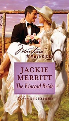 The Kincaid Bride (Montana Mavericks) (Paperback)