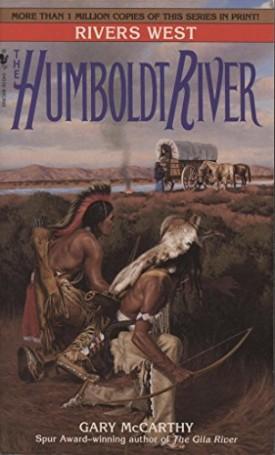 The Humboldt River (Rivers West) (Mass Market Paperback)