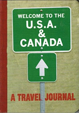 Welcome to the USA & Canada: A Travel Journal (Paperback)
