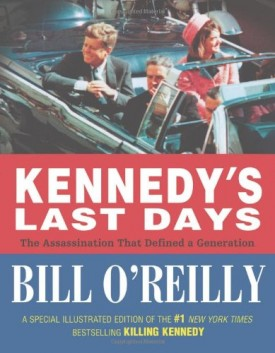 Kennedys Last Days: The Assassination That Defined a Generation (Hardcover)