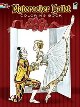Nutcracker Ballet Coloring Book (Dover Holiday Coloring Book) (Paperback)