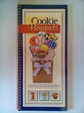 Cookie Bouquets (Paperback)