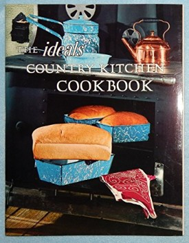 The Ideals Country Kitchen Cookbook (Paperback)