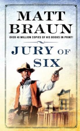 Jury of Six: A Luke Starbuck Novel (Luke Starbuck Novels) (Mass Market Paperback)