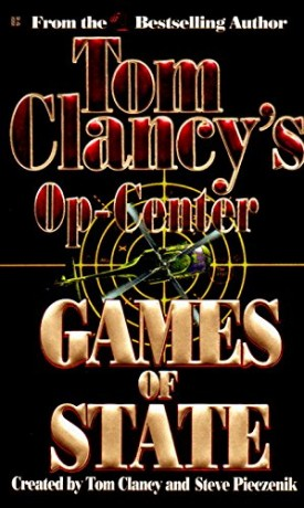 Games of State (Tom Clancys Op-Center, Book 3) (Mass Market Paperback)