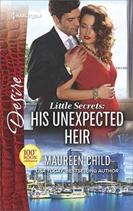 Little Secrets: His Unexpected Heir (Mass Market Paperback)