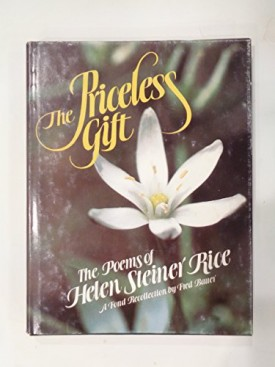 The Priceless Gift: The Poems of Helen Steiner Rice (Hardcover)