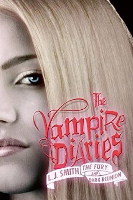 The Fury and Dark Reunion (The Vampire Diaries)  (Paperback)