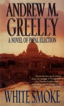 White Smoke: A Novel of Papal Election (Paperback)