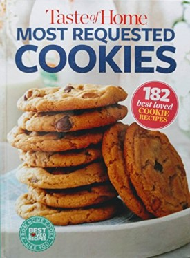 Taste Of Home Most Requested Cookies (Hardcover)