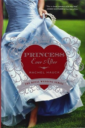 Princess Ever After (Thorndike Press Large Print Christian Romance Series) by Rachel Hauck (2014-07-09) (Paperback)