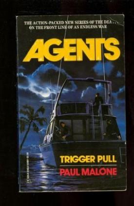 Trigger Pull [Apr 01, 1991] Paul Malone