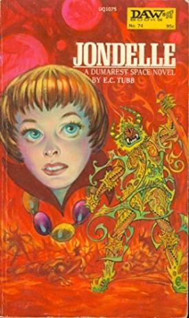 Jondelle (Dumarest of Terra, No. 10) (Daw UQ1075) (Mass Market Paperback)