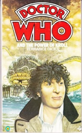 Doctor Who and the Power of Kroll (Mass Market Paperback)