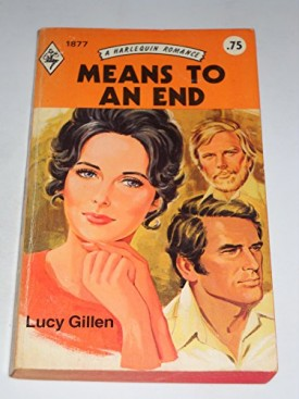 Means to an End (Harlequin Romance #1877) (Mass Market Paperback)