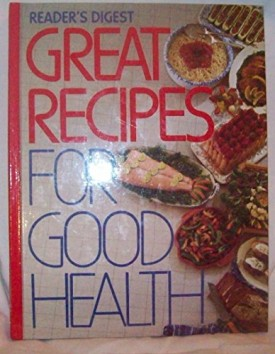 Readers Digest Great Recipes for Good Health (Hardcover)