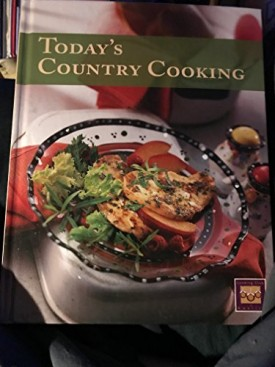 Todays Country Cooking (Hardcover)