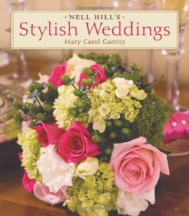 Nell Hill's Stylish Weddings (Hardcover)