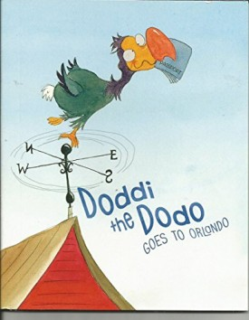 Doddi the Dodo Goes to Orlando (Paperback)