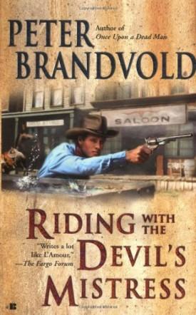 Riding with the Devils Mistress (Lou Prophet, Bounty Hunter) (Mass Market Paperback)
