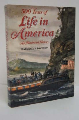 500 Years of Life in America: An Illustated History (Hardcover)