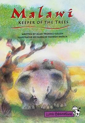 Little Celebrations, Malawi-Keeper of the Trees, Single Copy, Fluency, Stage 3b