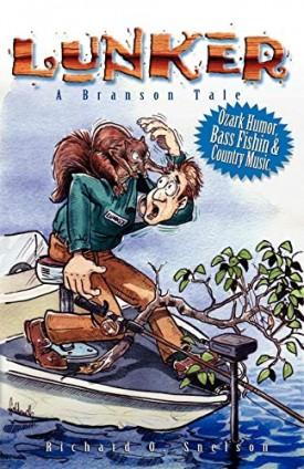 Lunker (A Branson Tale) (Paperback)