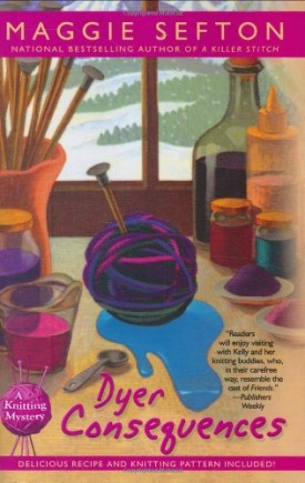 Dyer Consequences (Knitting Mysteries, No. 5) (Hardcover)