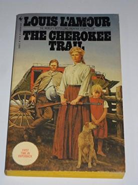 The Cherokee Trail: A Novel (Mass Market Paperback)