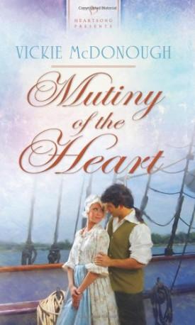 Mutiny of the Heart (Mass Market Paperback)