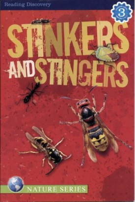 Stinkers and Stingers [Level 3 reader] (Nature series) (Paperback)