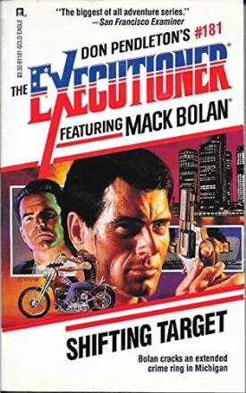 Shifting Target -- The Executioner #181 (Mack Bolan: the Executioner) [Dec 01, 1993] Pendleton