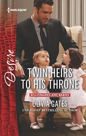 Twin Heirs to His Throne (Billionaires and Babies) (Mass Market Paperback)