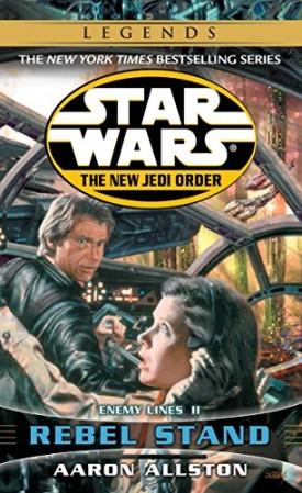 Rebel Stand: Star Wars Legends (The New Jedi Order): Enemy Lines II (Mass Market Paperback)