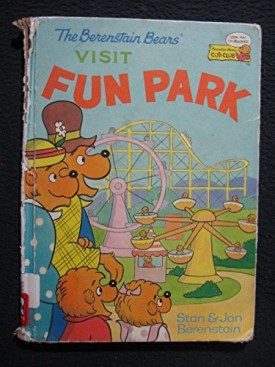 The Berenstain Bears Visit Fun Park (Cub Club) (Vintage) (Hardcover)