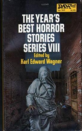 The Year's Best Horror Stories Series VIII (Mass Market Paperback)