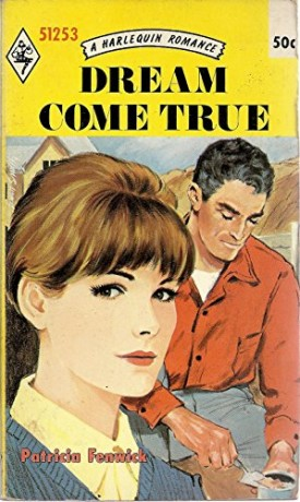 Dream Come True # 1253 (Mass Market Paperback)