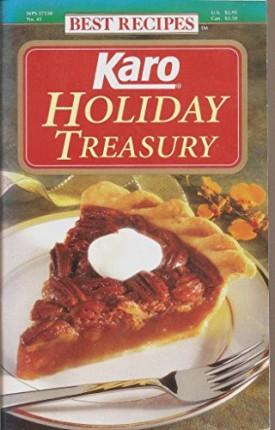 Karo Holiday Treasury No.45 Best Recipes (Cookbook Paperback)