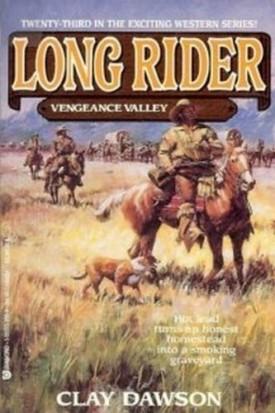 Vengeance Valley (Long Rider) (Mass Market Paperback)