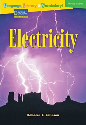 Language, Literacy & Vocabulary - Reading Expeditions (Physical Science): Electricity (Language, Literacy, and Vocabulary - Reading Expeditions)
